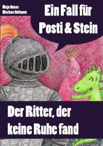 """Ein Fall für Posti und Stein – Der Ritter, der keine Ruhe fand"""" – Kinderbuch von Maja Quaas und Marlene Hofmann, Illustration: Marlene Hofmann"""