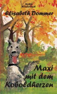Maxi mit dem Koboldherzen - Kinderbuch von Elisabeth Dommer mit Illustrationen von Marlene Hofmann