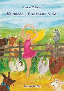 Kaninchen, Prinzessin & Co. von Verena Zeltner - Cover-Illustration: Marlene Hofmann