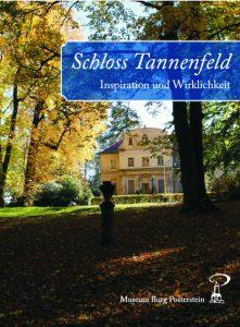 Buchcover Schloss Tannenfeld - Inspiration und Wirklichkeit
